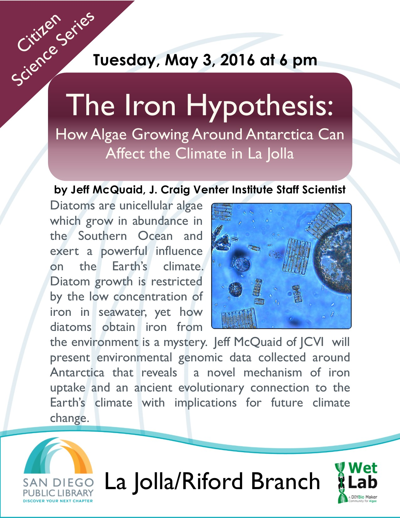 The Iron Hypothesis - How Algae Growing Around Antarctica Can Affect the Climate in La Jolla